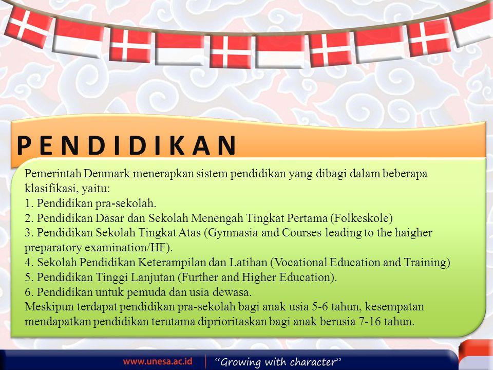P E N D I D I K A N Pemerintah Denmark menerapkan sistem pendidikan yang dibagi dalam beberapa klasifikasi, yaitu: 1. Pendidikan pra-sekolah. 2. Pendi