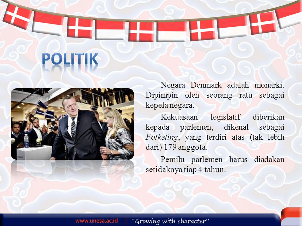 Negara Denmark adalah monarki. Dipimpin oleh seorang ratu sebagai kepela negara. Kekuasaan legislatif diberikan kepada parlemen, dikenal sebagai Folke