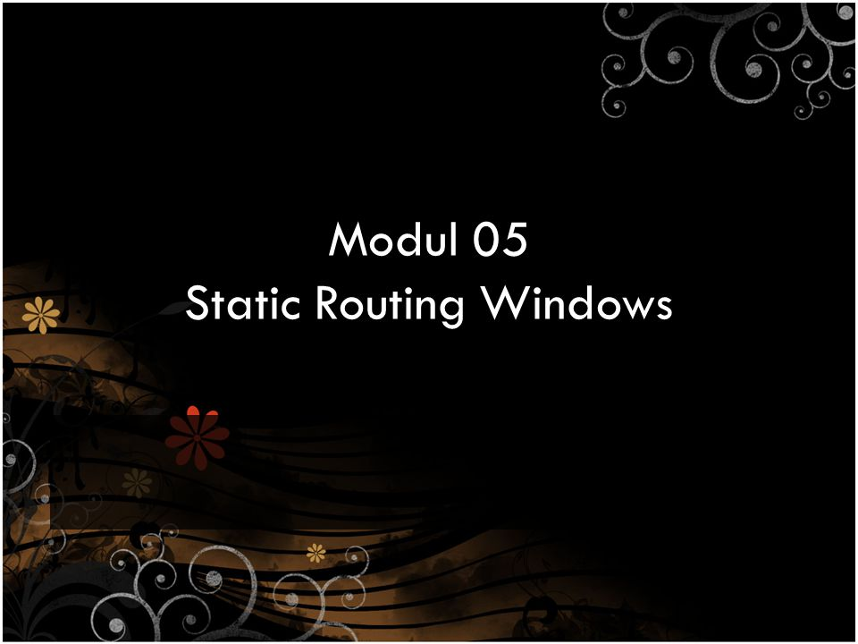 Modul 05 Static Routing Windows