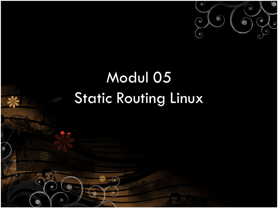 Modul 05 Static Routing Linux