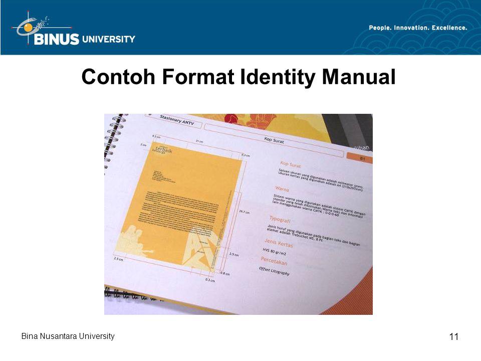 Bina Nusantara University 11 Contoh Format Identity Manual