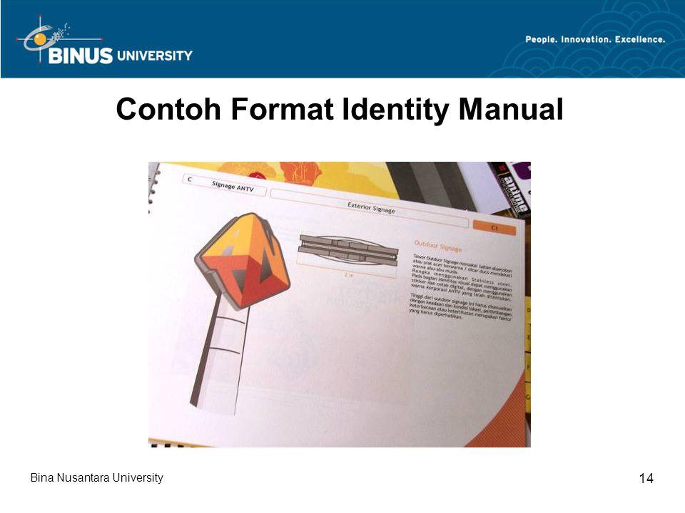 Bina Nusantara University 14 Contoh Format Identity Manual