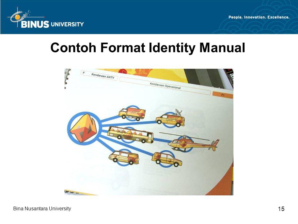 Bina Nusantara University 15 Contoh Format Identity Manual