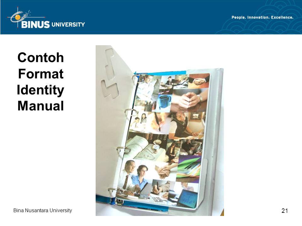 Bina Nusantara University 21 Contoh Format Identity Manual
