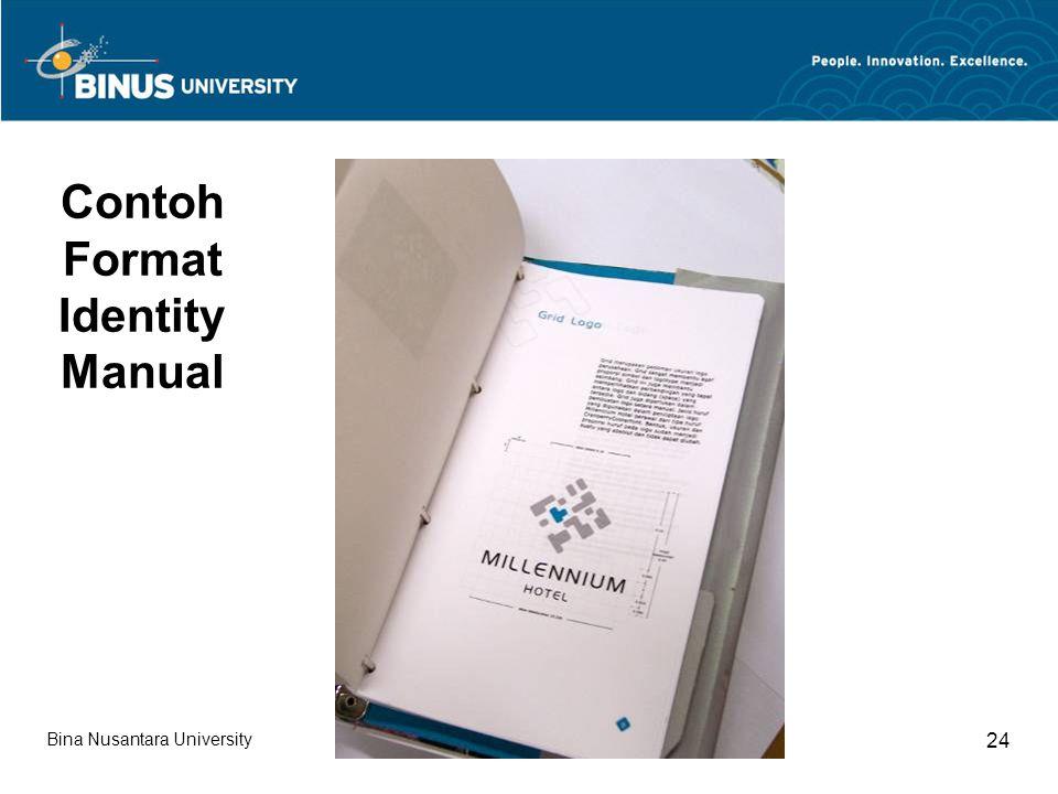 Bina Nusantara University 24 Contoh Format Identity Manual