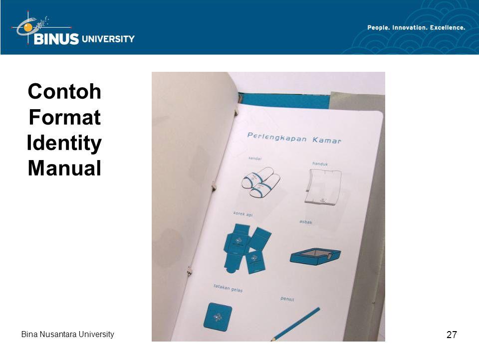 Bina Nusantara University 27 Contoh Format Identity Manual
