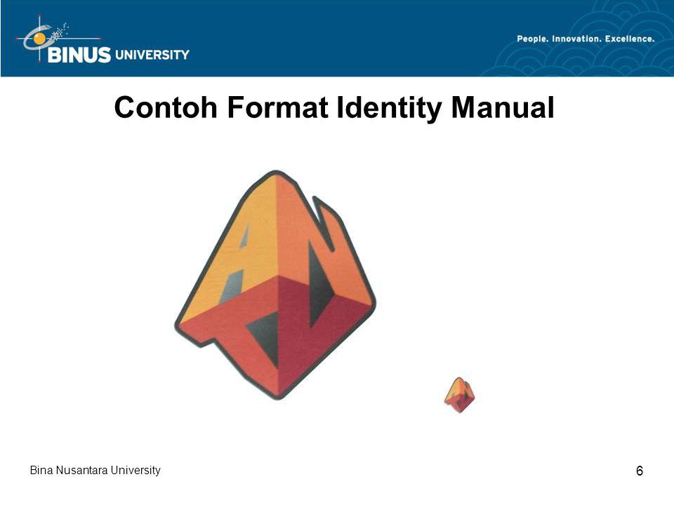 Bina Nusantara University 6 Contoh Format Identity Manual