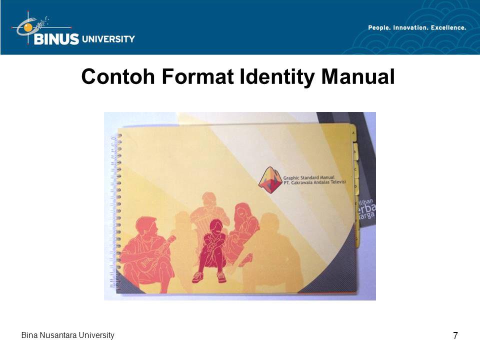 Bina Nusantara University 28 Contoh Format Identity Manual