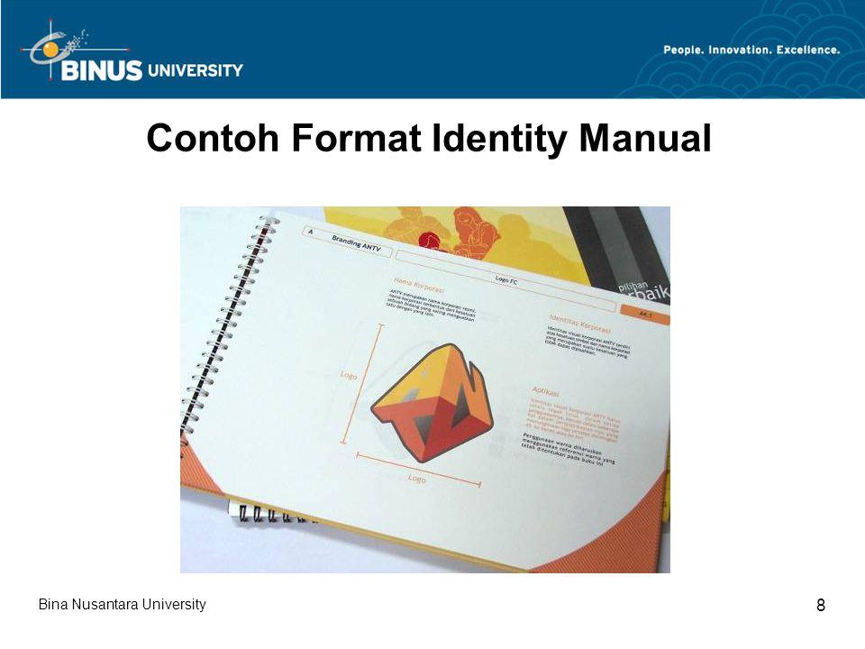 Bina Nusantara University 29 Contoh Format Identity Manual