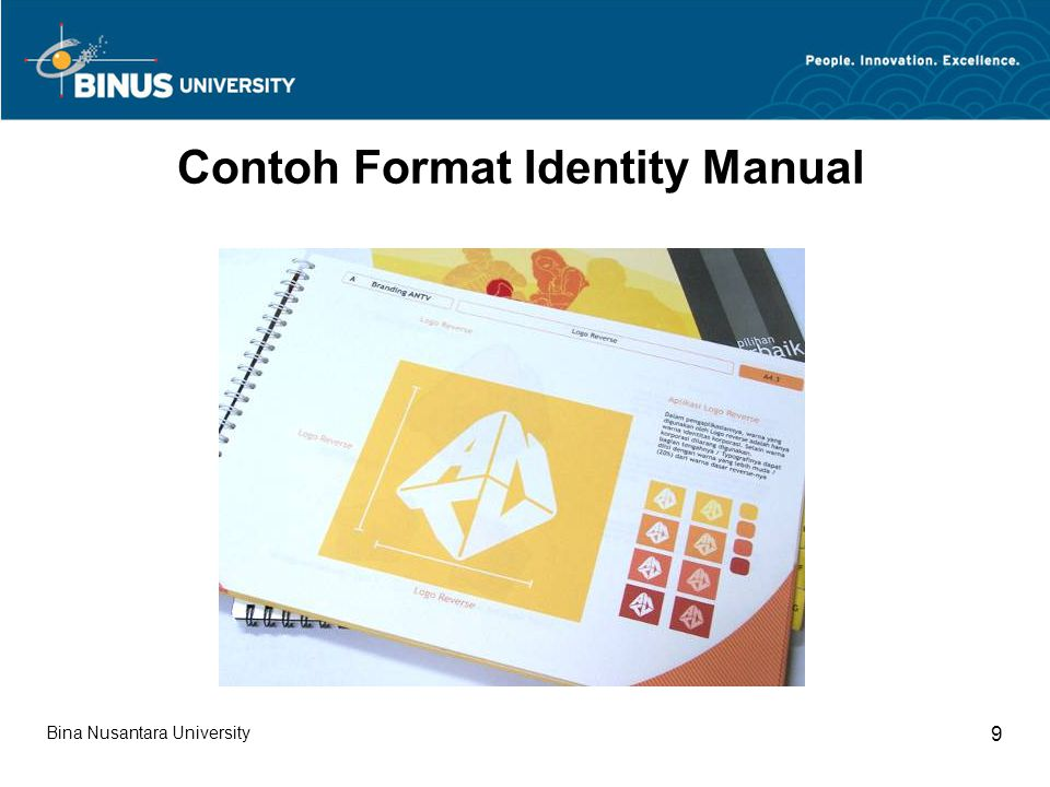 Bina Nusantara University 30 Summary Studi Identity Manual dapat mengungkap pentingnya identitas dan cara membuat identitas yang lebih komprehensif dan aplikatif.