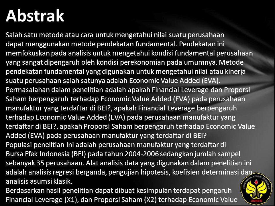 Kata Kunci Economic Value Added (EVA), Finncial Leverage, Proporsi Saham