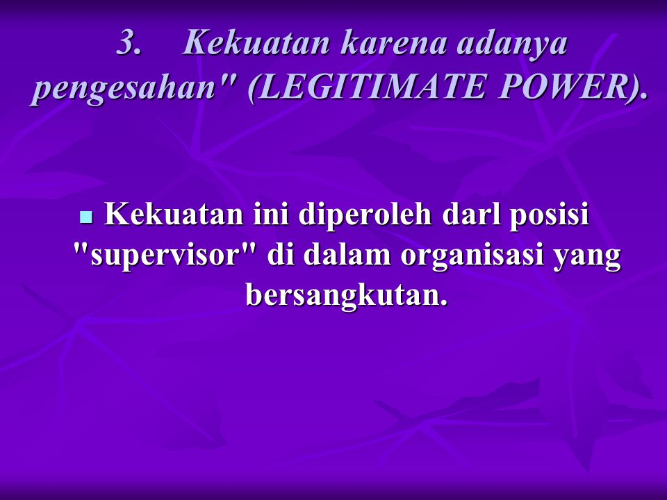 Kekuasaan penghargaan (reward power).