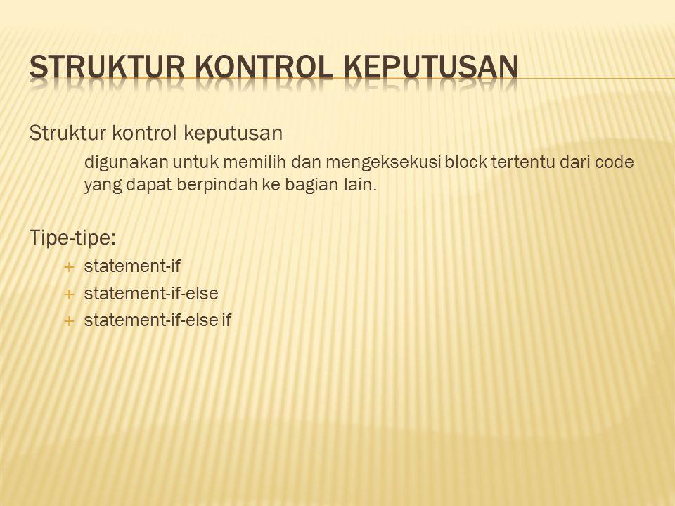 //pengulangan tanpa batas do{ System.out.println( hello ); } while (true);