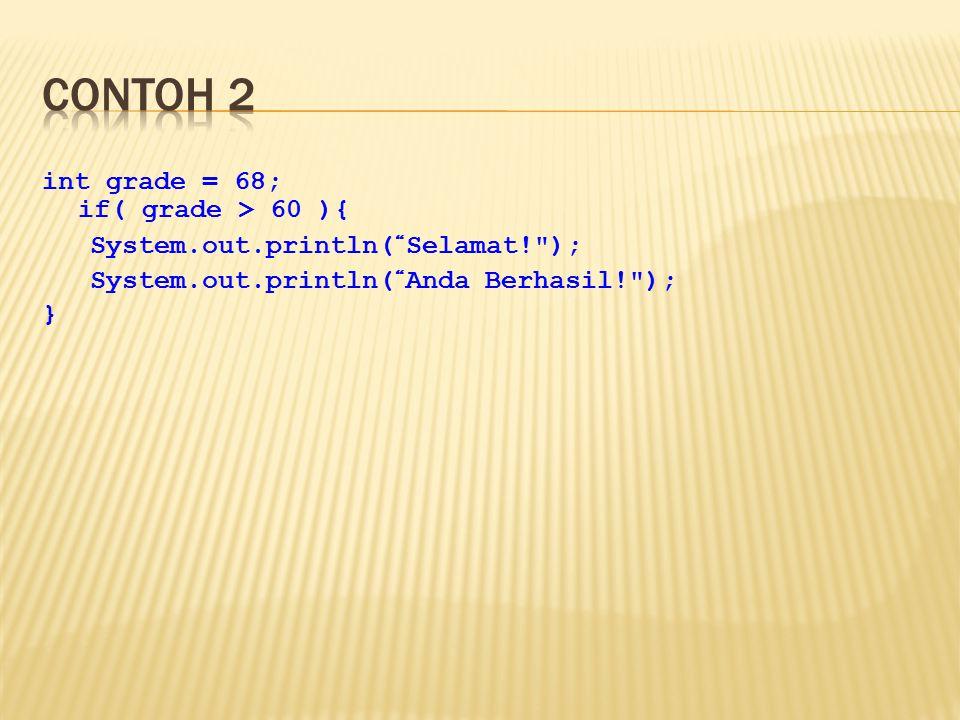 Return statement  Digunakan untuk keluar dari method.