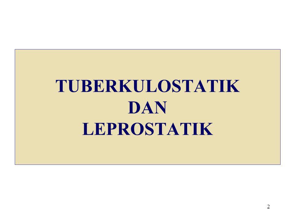 3 TUBERKULOSTATIK DAN LEPROSTATIK … 1.