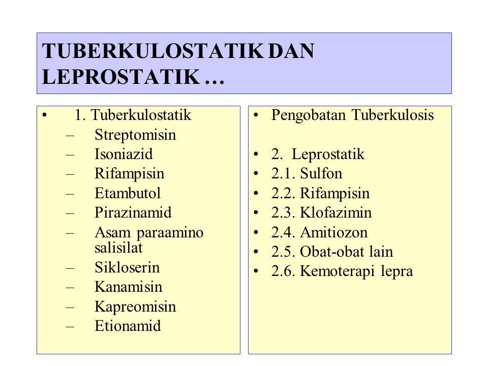 4 Tuberkulosis dan lepra disebabkan oleh kuman tahan asam yang sifatnya berbeda dg kuman lain.