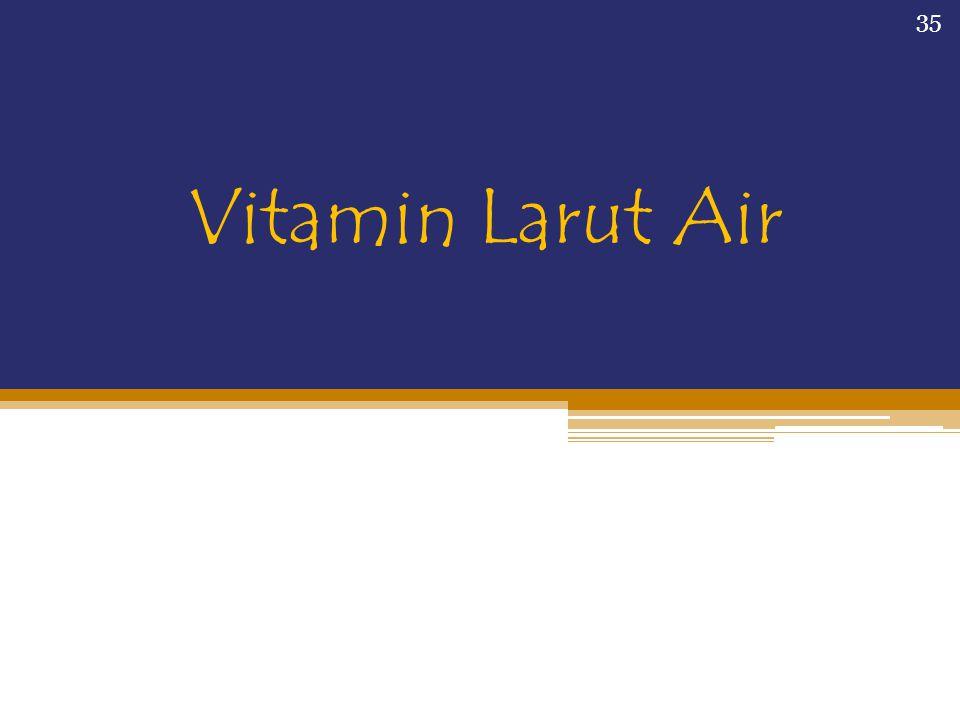 Vitamin Larut Air 35