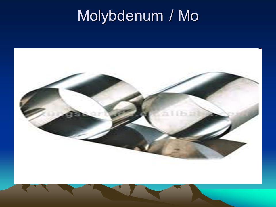 Molybdenum / Mo