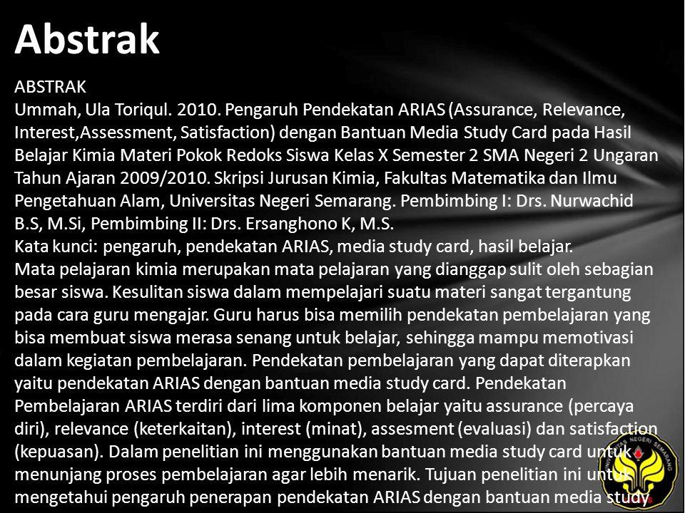 Abstrak ABSTRAK Ummah, Ula Toriqul. 2010. Pengaruh Pendekatan ARIAS (Assurance, Relevance, Interest,Assessment, Satisfaction) dengan Bantuan Media Stu