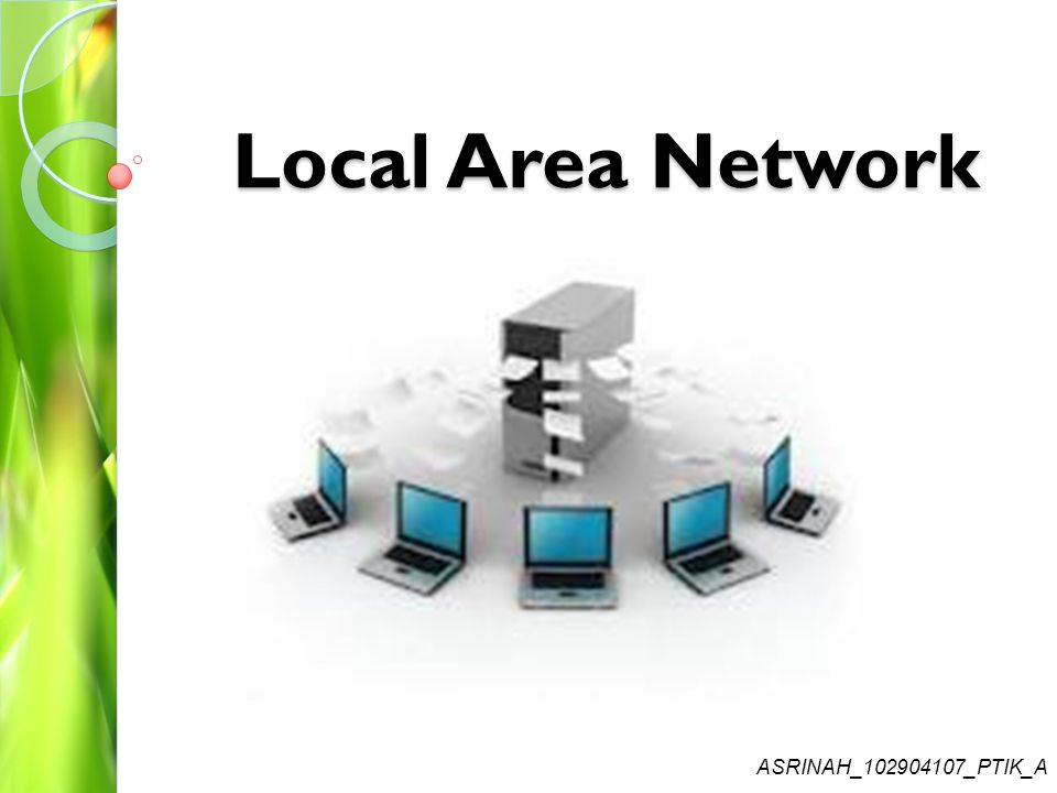 Local Area Network ASRINAH_102904107_PTIK_A