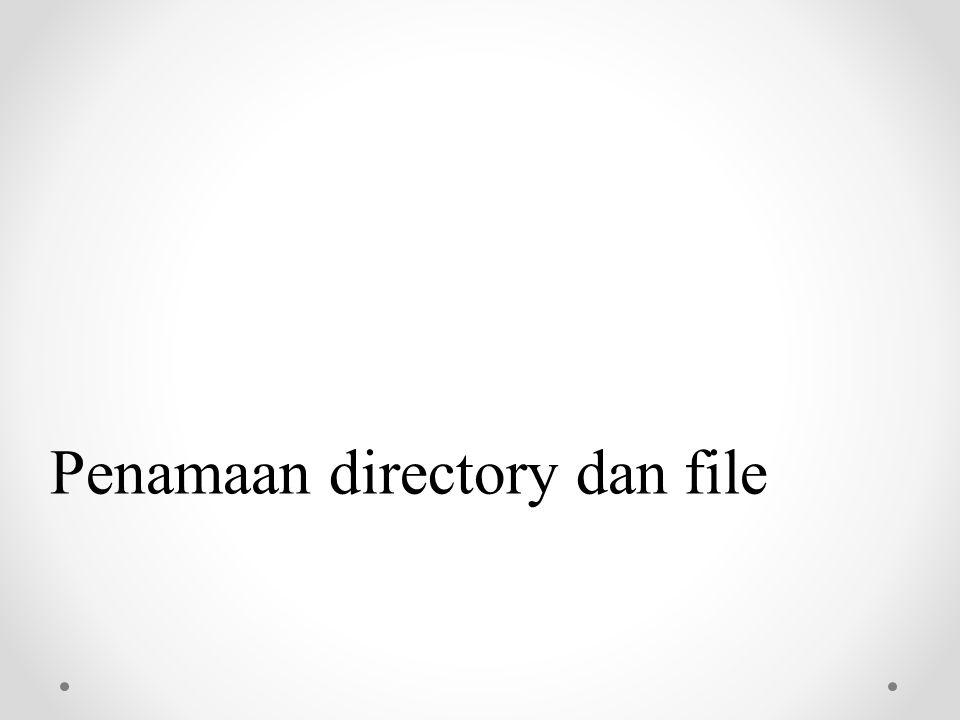 Penamaan directory dan file