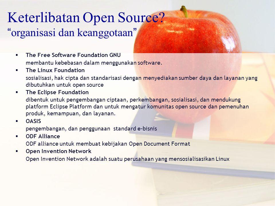  The Free Software Foundation GNU membantu kebebasan dalam menggunakan software.  The Linux Foundation sosialisasi, hak cipta dan standarisasi denga