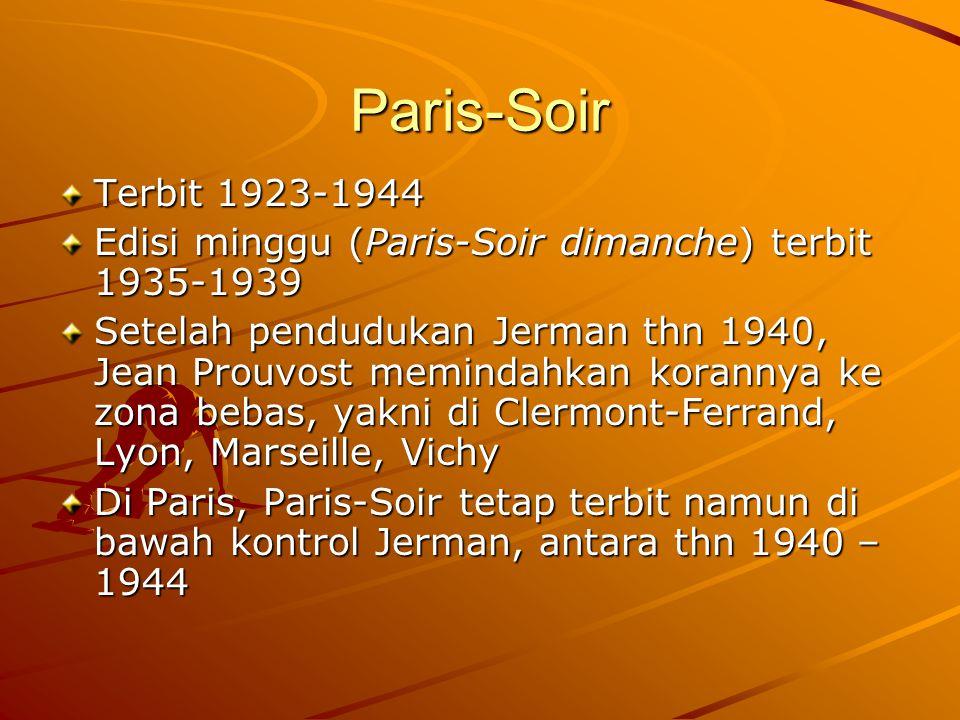 Paris-Soir Nazi kemudian menyita Paris-Soir.