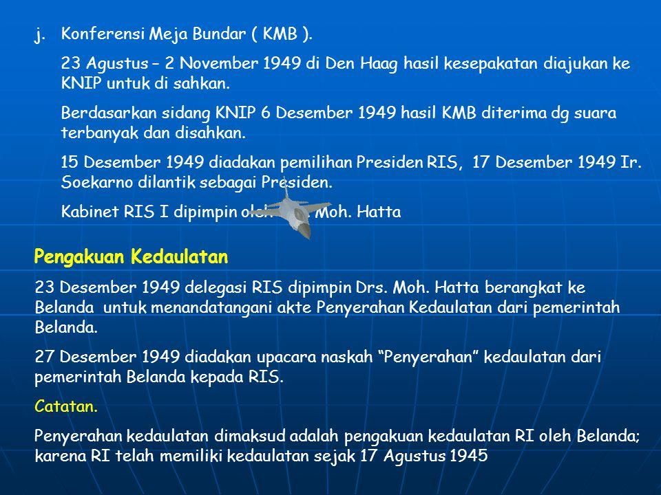 h.Perundingan Roem – Royen UNCI mulai melaksanakan tugas yaitu melancarkan perundingan antara Indonesia – Belanda, mengurus pengembalian kekuasaan ket