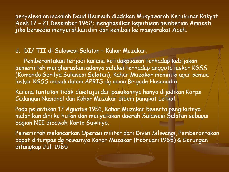 Kedua gerakan bergabung dg DI/TII Jawa Barat (Kartosuwirjo), Gerakan DI/TII di Jawa Tengah semakin kuat didukung oleh batalyon 624 yg membelot. Untuk