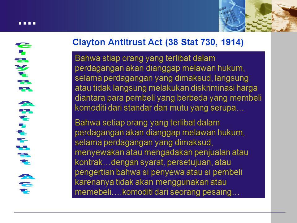 …. Bahwa stiap orang yang terlibat dalam perdagangan akan dianggap melawan hukum, selama perdagangan yang dimaksud, langsung atau tidak langsung melak