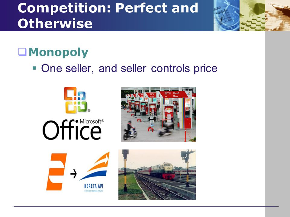 THE WELFARE COST OF MONOPOLY  In contrast to a competitive firm, the monopoly charges a price above the marginal cost (P ↑)  From the standpoint of consumers, this high price makes monopoly undesirable.