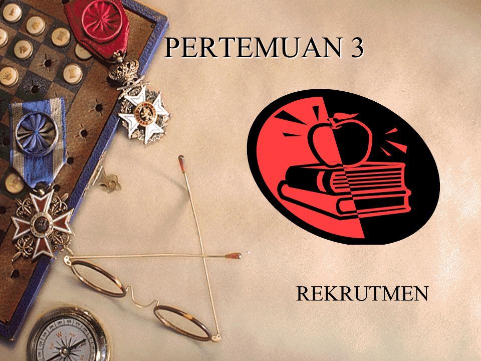 PERTEMUAN 3 REKRUTMEN