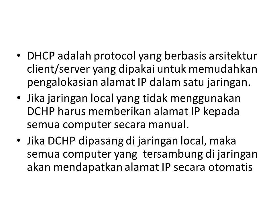 DHCP adalah protocol yang berbasis arsitektur client/server yang dipakai untuk memudahkan pengalokasian alamat IP dalam satu jaringan. Jika jaringan l