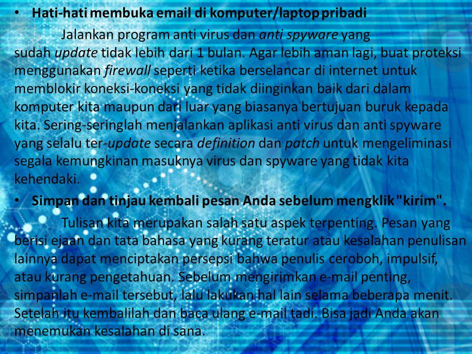 Ganti password email secara berkala.
