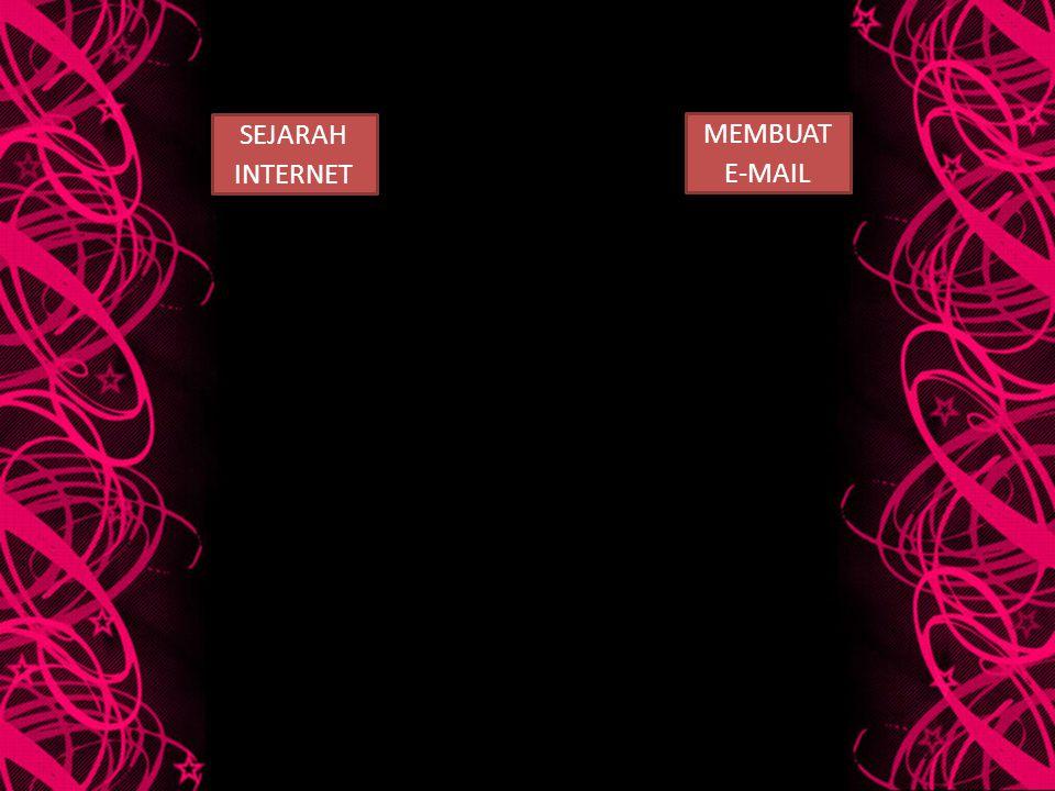 SEJARAH INTERNET MEMBUAT E-MAIL