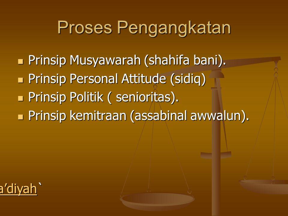 Proses Pengangkatan Prinsip Musyawarah (shahifa bani).