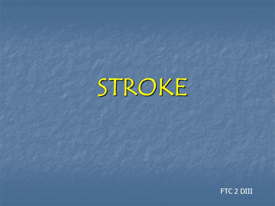 STROKE FTC 2 DIII