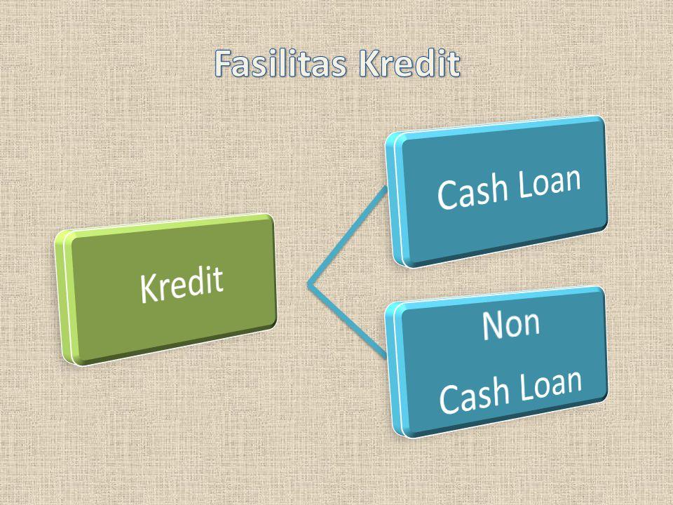 Fasilitas kredit yang diberikan oleh bank kepada nasabahnya yang tidak memerlukan syarat-syarat khusus dalam penarikannya.