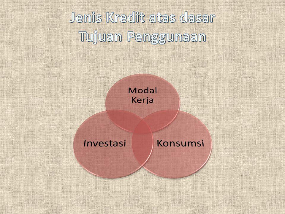 1.Kredit Modal Kerja (KMK) untuk membiayai modal kerja nasabah.