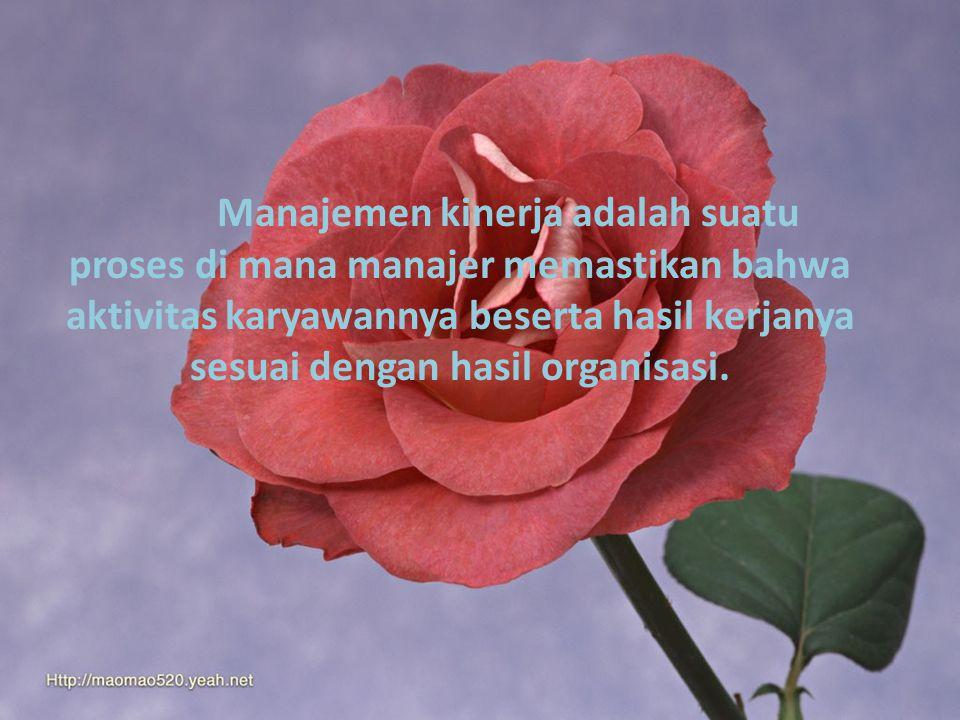 Performance Management (Manajemen Kinerja) Disusun oleh: Kel.8  Ajeng Nurnidaningsih (0707562)  Amanda Oktriana (0707432)  Dessy Sistri.