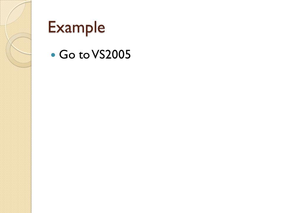 Example Go to VS2005