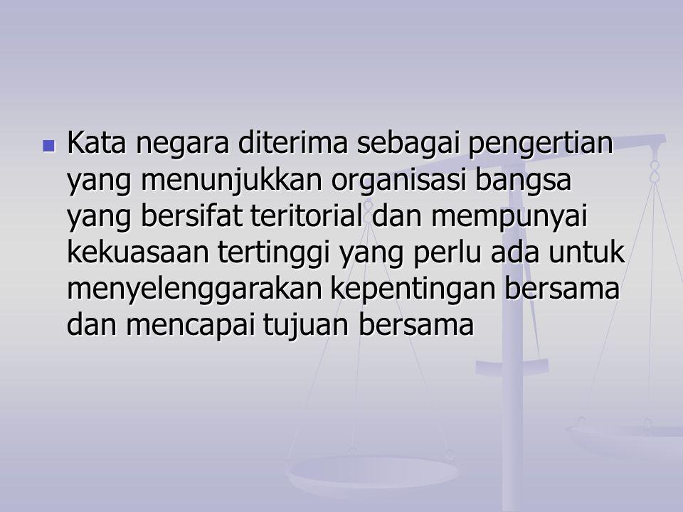 Wilayah Wilayah merupakan unsur mutlak (konstitutif) dari negara.