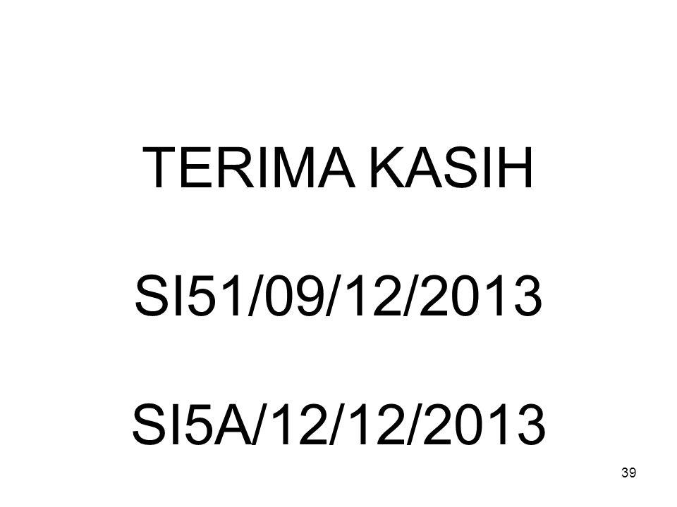 39 TERIMA KASIH SI51/09/12/2013 SI5A/12/12/2013