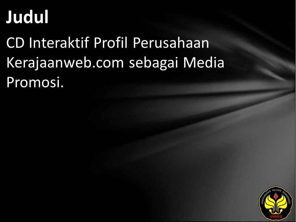Judul CD Interaktif Profil Perusahaan Kerajaanweb.com sebagai Media Promosi.
