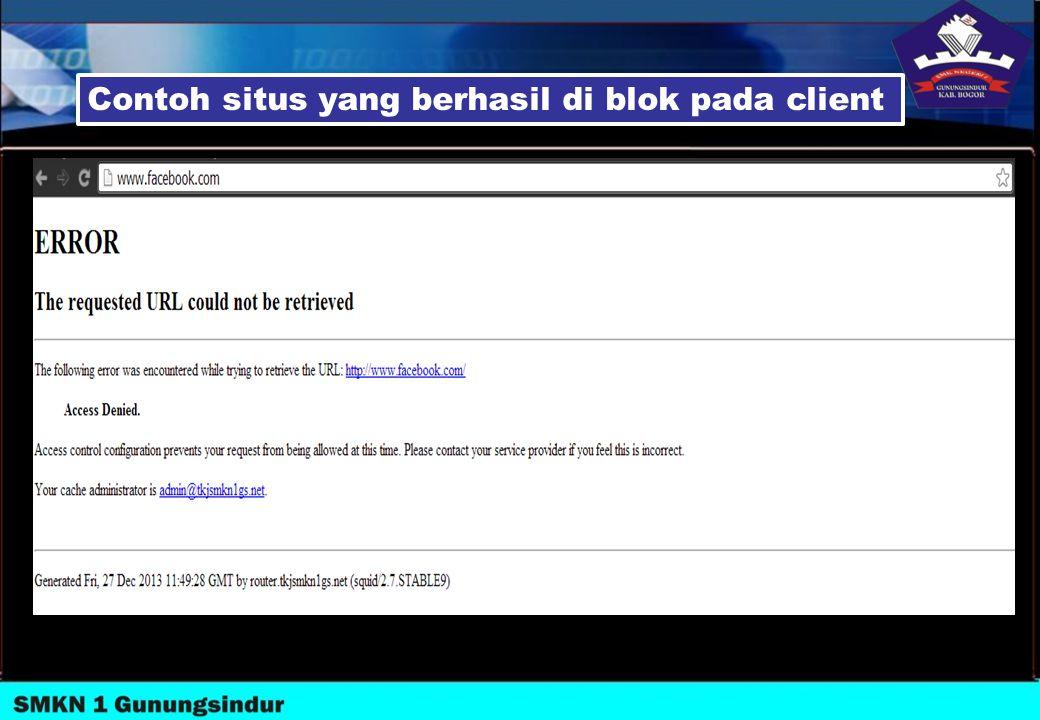Contoh situs yang berhasil di blok pada client