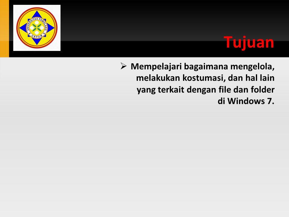Menghapus File dan Folder Klik Windows Exploer di taskbar 1.Pilih file/folder yang hendak di hapus 2.Klik Organize lalu klik Delete atau klik kanan mouse pilih Delete 3.Klik Yes untuk konfirmasi