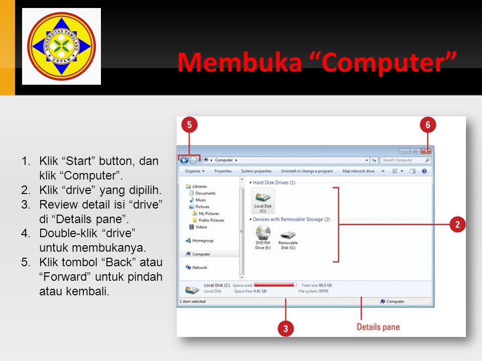 Mencari Files and Folders Advanced Search 1.Buka Explorer window atau tekan tombol Windows logo +F.