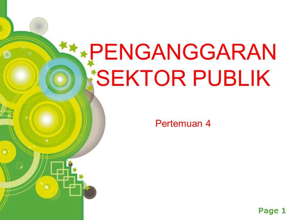 Powerpoint Templates Page 1 PENGANGGARAN SEKTOR PUBLIK Pertemuan 4