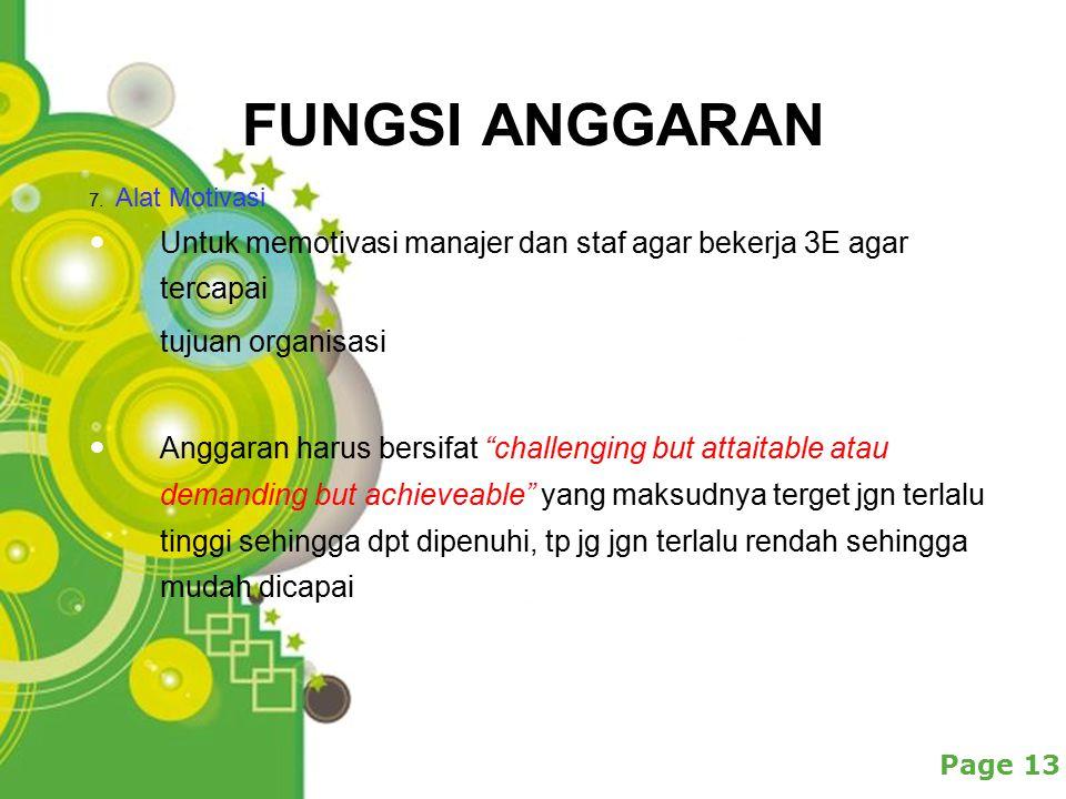 Powerpoint Templates Page 13 FUNGSI ANGGARAN 7.