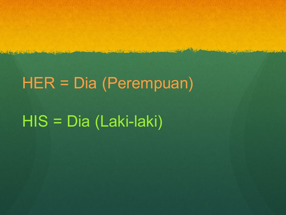 GIRLS/PEREMPUAN She comes from She lives in She speaks